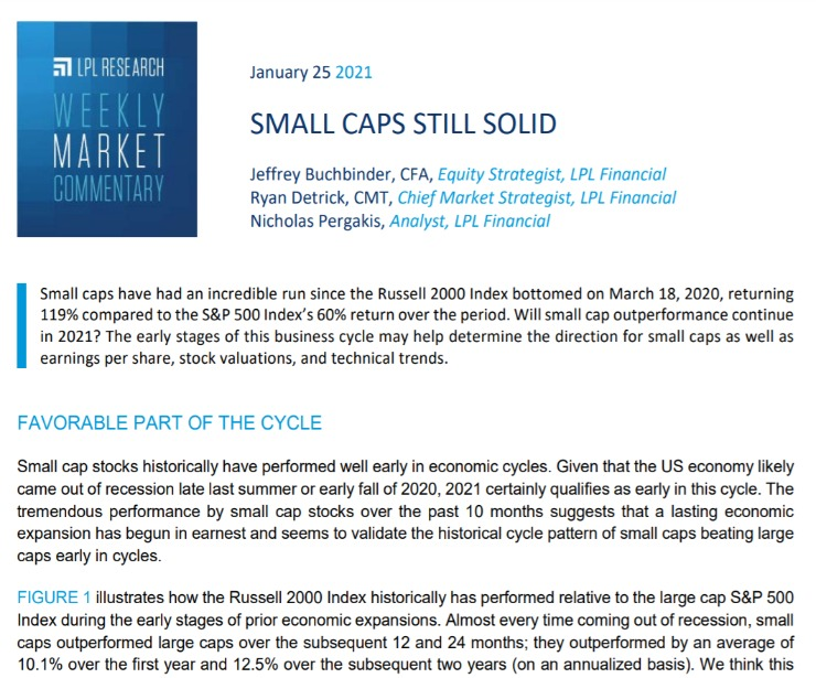 Small Caps Still Solid   Weekly Market Commentary   January 25, 2021