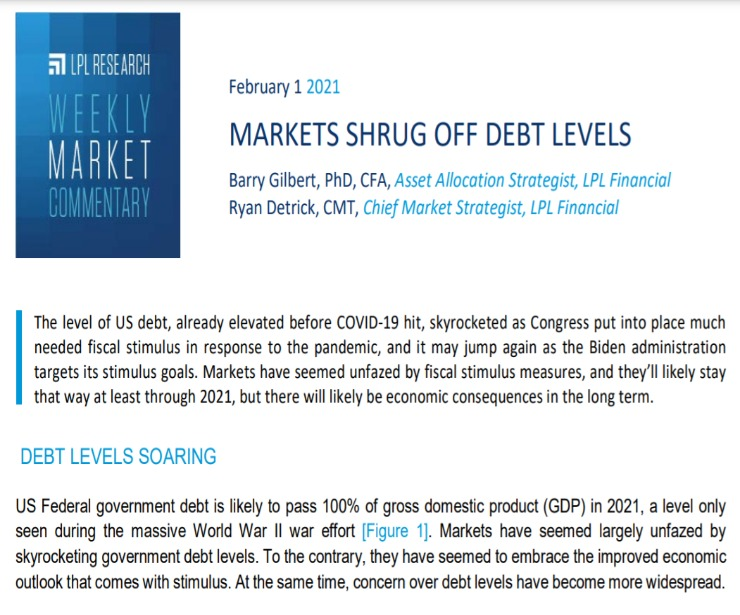 Markets Shrug Off Debt Levels   Weekly Market Commentary   February 1, 2021